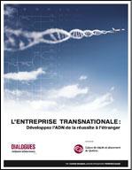 L'ENTREPRISE TRANSNATIONALE : DÉVELOPPEZ L'ADN DE LA RÉUSSITE À L'ÉTRANGER